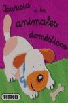ACARICIA LOS ANIMALES DOMÉSTICOS
