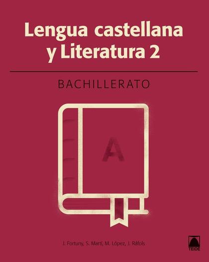 LENGUA CASTELLANA 2. BACHILLERATO - ED. 2016