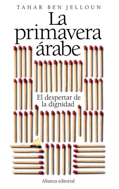 LA PRIMAVERA ÁRABE : EL DESPERTAR DE LA DIGNIDAD