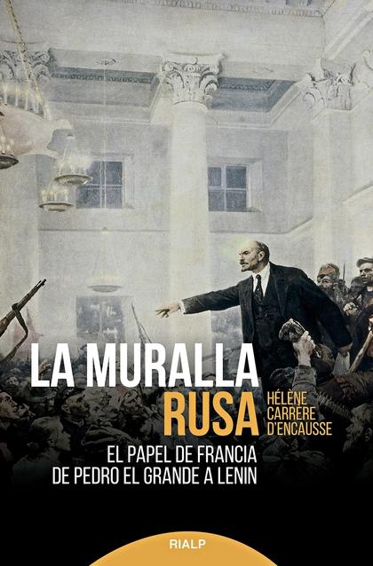 LA MURALLA RUSA                                                                 EL PAPEL DE FRA