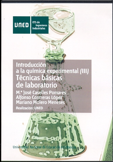INTRODUCCIÓN A LA QUÍMICA EXPERIMENTAL (III) : TÉCNICAS BÁSICAS DE LABORATORIO