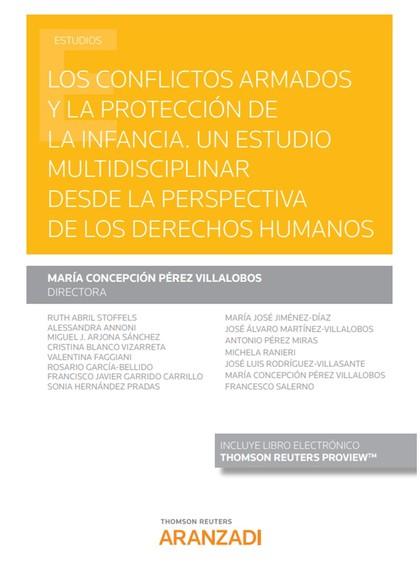CONFLICTOS ARMADOS Y LA PROTECCIÓN DE LA INFANCIA, LOS.