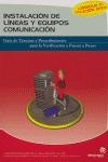 INSTALACIÓN DE LÍNEAS Y EQUIPOS DE COMUNICACIÓN