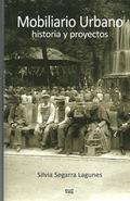 MOBILIARIO URBANO : HISTORIA Y PROYECTOS