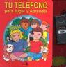 TU TELEFONO PARA JUGAR Y APRENDER