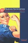 NUEVOS FEMINISMOS. SENTIDOS COMUNES EN LA DISPERSIÓN