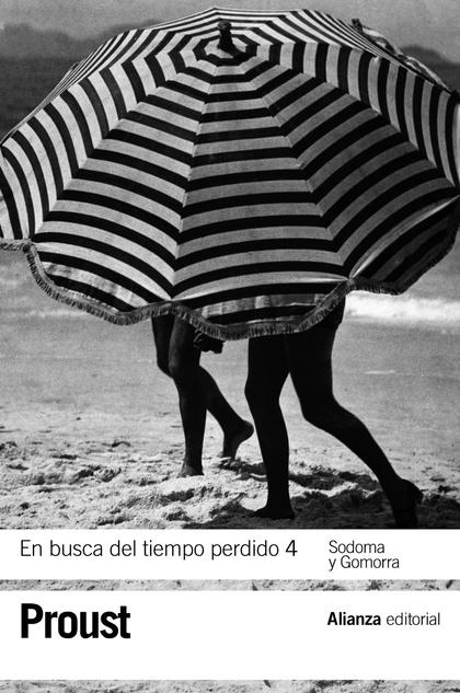 EN BUSCA DEL TIEMPO PERDIDO 4. SODOMA Y GOMORRA.