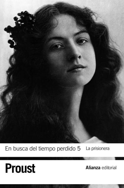 EN BUSCA DEL TIEMPO PERDIDO 5. LA PRISIONERA.