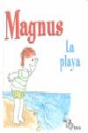 MAGNUS. LA PLAYA