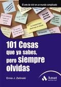101 COSAS QUE YA SABES, PERO SIEMPRE OLVIDAS.. EL ARTE DE VIVIR EN UN MUNDO COMPLICADO