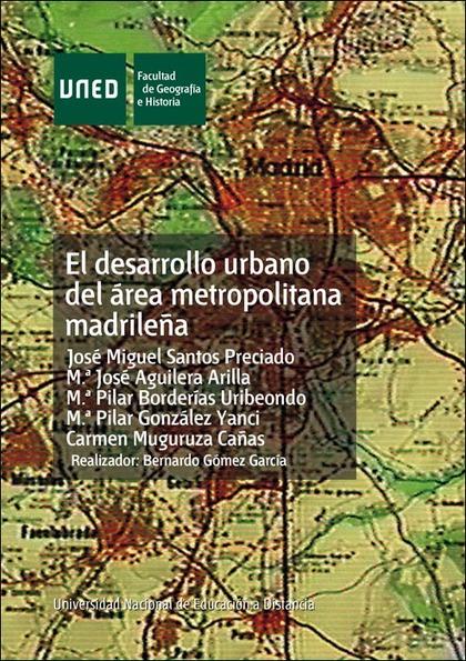 DESARROLLO URBANO DEL ÁREA METROPOLITANA MADRILEÑA