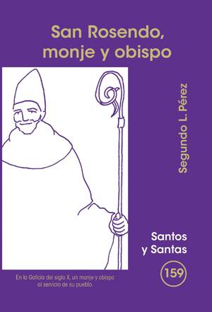SAN ROSENDO : MONJE Y OBISPO
