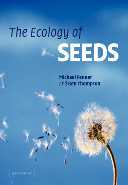 THE ECOLOGY OF SEEDS.