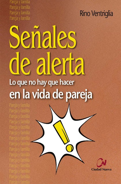 SEÑALES DE ALERTA                                                               LO QUE NO HAY Q