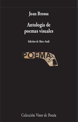 ANTOLOGÍA DE POEMAS VISUALES.