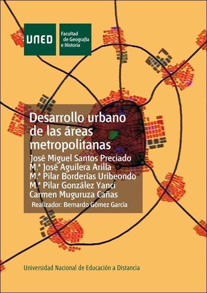 DESARROLLO URBANO DE LAS ÁREAS METROPOLITANAS