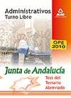 ADMINISTRATIVOS, TURNO LIBRE, JUNTA DE ANDALUCÍA. TEST DEL TEMARIO ABREVIADO