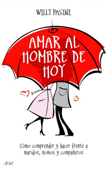 AMAR AL HOMBRE DE HOY