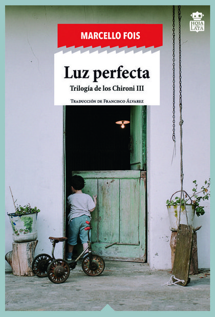 LUZ PERFECTA. TRILOGÍA DE LOS CHIRONI III