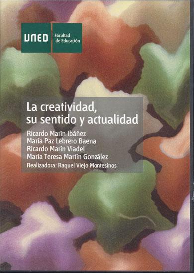 LA CREATIVIDAD, SU SENTIDO Y ACTUALIDAD