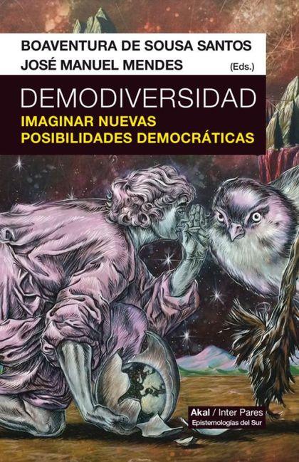 DEMODIVERSIDAD. IMAGINAR NUEVAS POSIBILIDADES DEMOCRÁTICAS