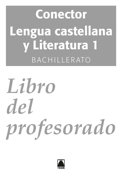 SOLUCIONARIO. CONECTOR. LENGUA CASTELLANA1. BACHILLERATO (CATALUNYA) - ED. 2016.