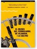 EL MUSEU DEL FERROCARRIL DE VILANOVA I LA GELTRÚ