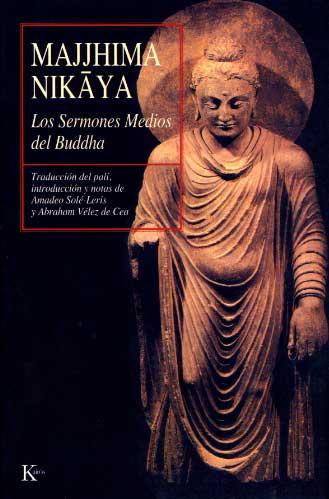 MAJJHIMA NIKAYA SERMONES MEDIOS DE BUDDHA