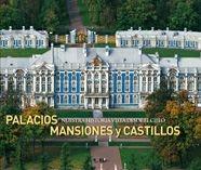 NUESTRA HISTORIA VISTA DESDE EL CIELO: PALACIOS, MANSIONES Y CASTILLOS