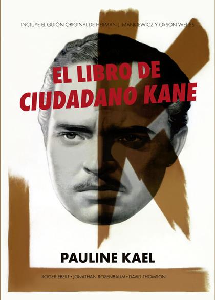 EL LIBRO DE CIUDADANO KANE.