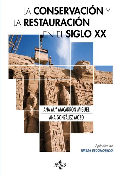 LA CONSERVACIÓN Y LA RESTAURACIÓN  EN EL SIGLO XX.