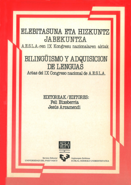 BILINGÜISMO Y ADQUISICIÓN DE LENGUAS : ELEBITASUNA ETA HIZKUNTZ JABEKUNTZA