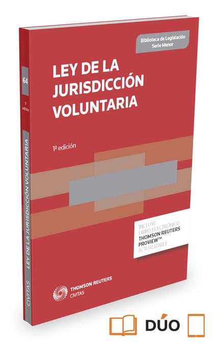 LEY DE LA JURISDICCIÓN VOLUNTARIA (PAPEL + E-BOOK).