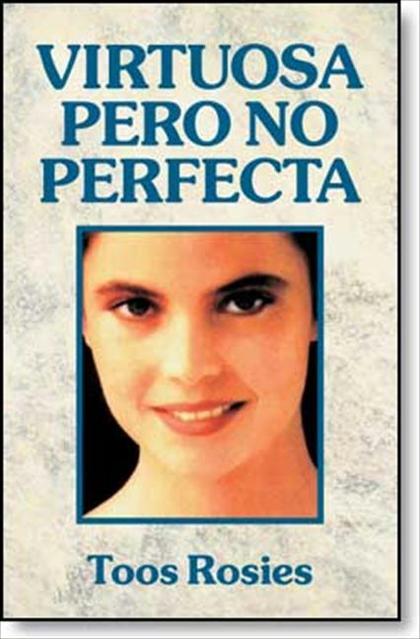 VIRTUOSA PERO NO PERFECTA