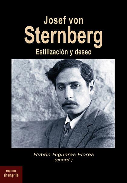 JOSEF VON STERNBERG. ESTILIZACIÓN Y DESEO