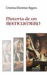 HISTORIA DE UN REENCUENTRO.