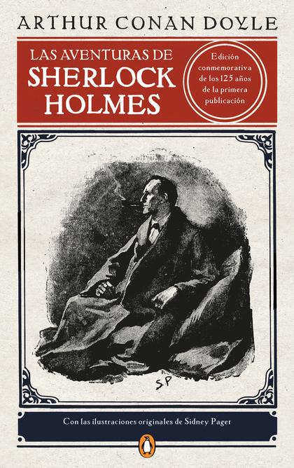 LAS AVENTURAS DE SHERLOCK HOLMES (EDICIÓN ILUSTRADA).