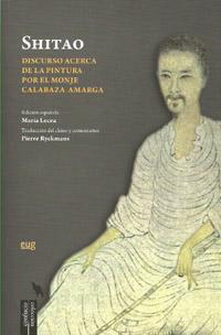 DISCURSO ACERCA DE LA PINTURA POR EL MONJE CALABAZA AMARGA