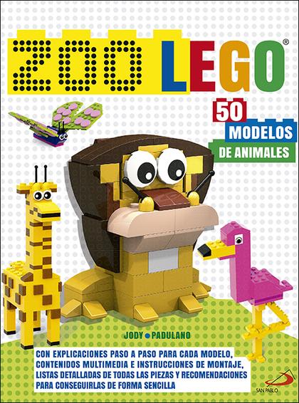 ZOO LEGO. 50 MODELOS DE ANIMALES