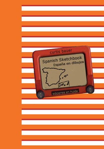 SPANISH SCKETCHBOOK = ESPAÑA EN DIBUJOS