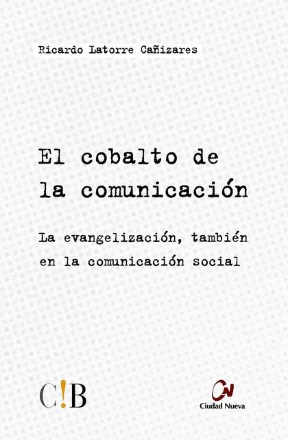 EL COBALTO DE LA COMUNICACION