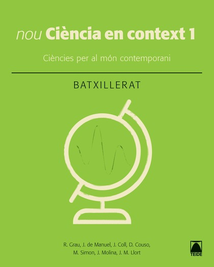 CIÈNCIA EN CONTEXT 1. BATXILLERAT (ED. 2019)