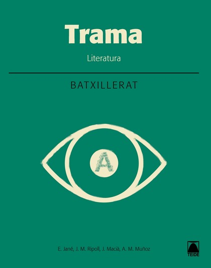 TRAMA. LITERATURA - BATXILLERAT 1
