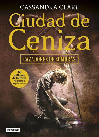 CIUDAD DE CENIZA. CAZADORES DE SOMBRAS 2