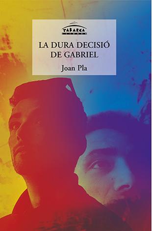 DURA DECISSIO DE GABRIEL, LA