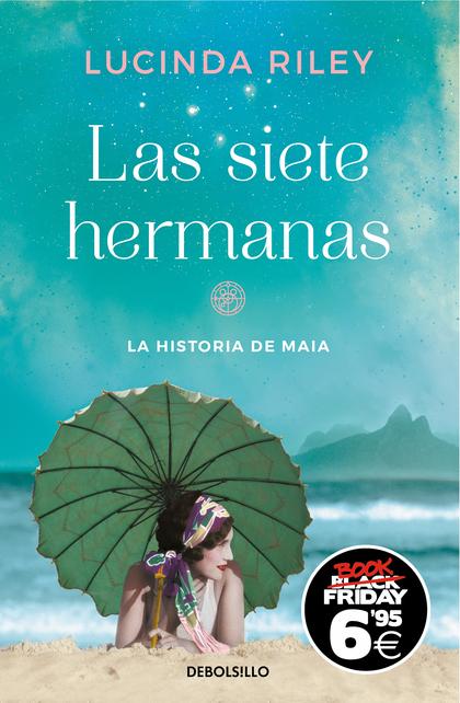LAS SIETE HERMANAS (LAS SIETE HERMANAS 1). LA HISTORIA DE MAIA