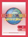 ESPAÑOL POCO A POCO NIVEL 2 LIBRO 1.