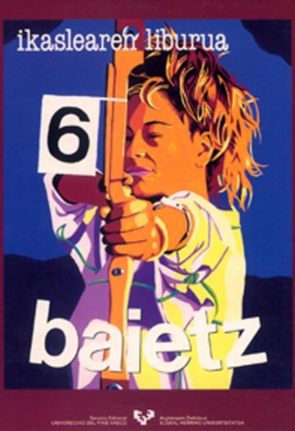 BAIETZ 6. IKASLEAREN LIBURUA