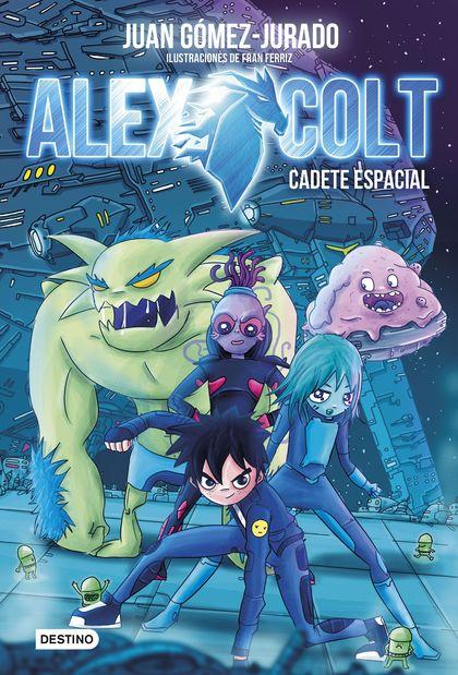 CADETE ESPACIAL                                                                 ALEX COLT 1