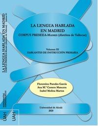 LA LENGUA HABLADA EN MADRID                                                     CORPUS PRESEEA-